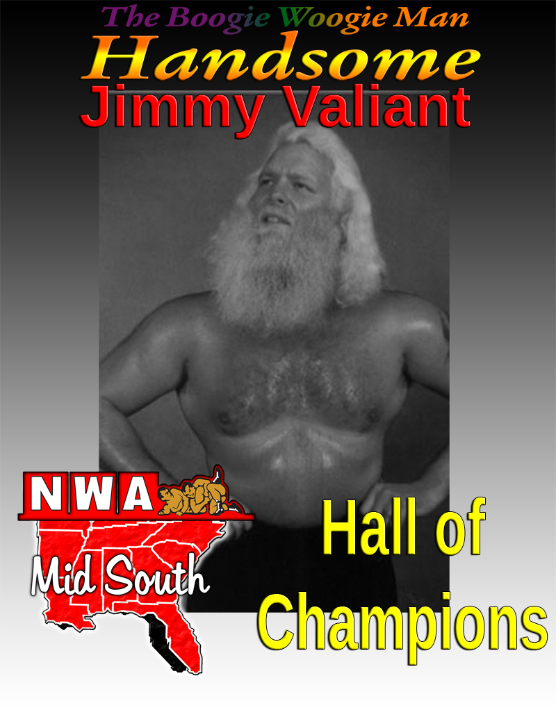 Tribute to Handsome Jimmy Valiant! – NWA MID SOUTH Hall of Champions