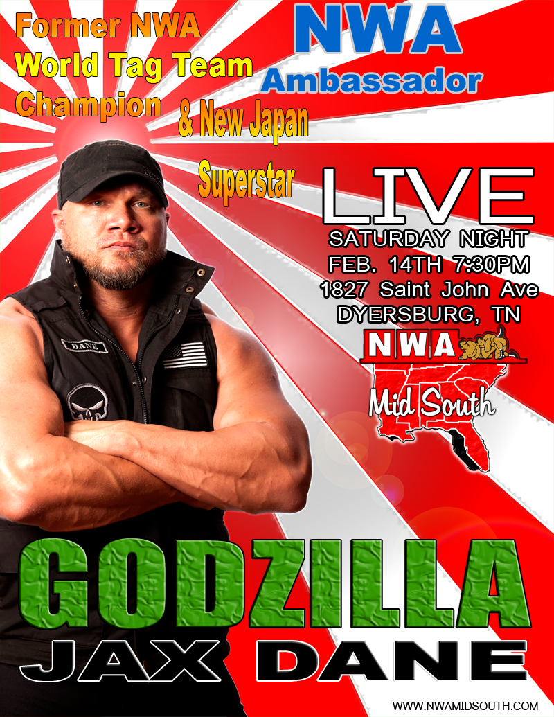 GODZILLA JAX DANE will be in the house Feb. 14!