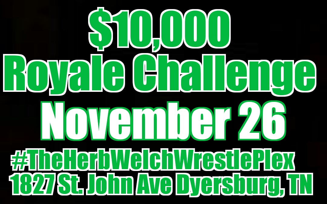$10,000 Royale Challenge & the NWA Mid South Unified Championship November 26
