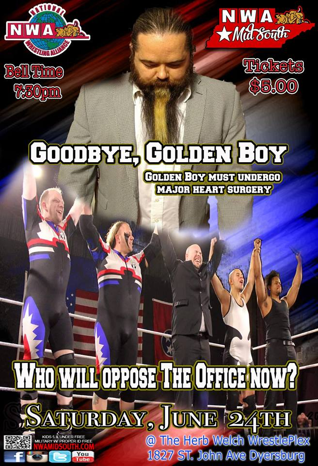 NWA Mid South Presents Goodbye, Golden Boy, The #HerbWelchWrestleplex, 1827 St John Ave, Dyersburg, TN, Saturday, June 24, 2017